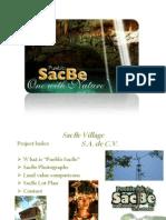 Sacbe Promo, Reduced Size
