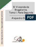 Dumas, Alejandro - El Vizconde de Bragelonne. Tomo I. Parte Segunda