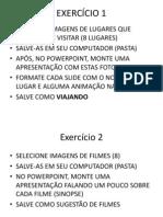EXERCÍCIOS POWERPOINT