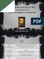 Michelangelo di Ludovico Buonarroti Simoni.pptx