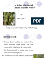 Preservation, Value Addition & Packaging of Tender Coconut Water