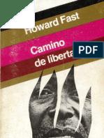 Fast, Howard - Camino de Libertad