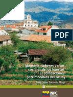 Memoria, Saberes y Usos Sociales de Los Huertos en Las Edificaciones Patrimoniales del Azuay
