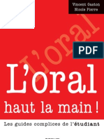 L'oral haut la main