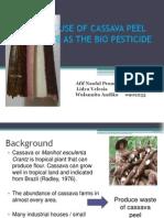 The Use of Cassava Peel Waste As Bio Pesticide