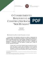 """O CONHECIMENTO BIOLÓGICO E AS CONSTRUÇÕES SOCIAIS DO """"SER HUMANO"""""""