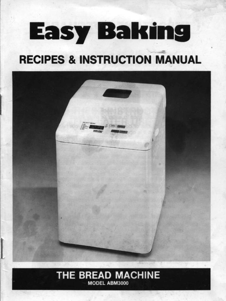 welbilt abm3000 breadmaker manual rh es scribd com Welbilt Bread Machine Recipe Book Welbilt Bread Machine Dough Blade
