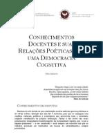 CONHECIMENTOS DOCENTES E SUAS RELAÇÕES POÉTICAS COM UMA DEMOCRACIA COGNITIVA