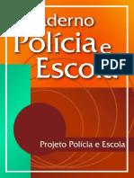 Caderno polícia e escola