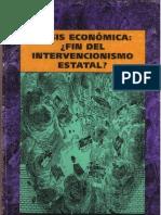 21.Crisis Economica, Fin Del Intervencionismo Estatal.martinez