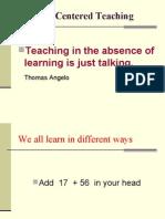 Learner Centered Teaching July 2007