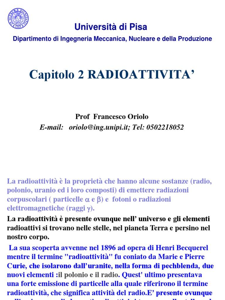 Quali sono gli isotopi della figlia di isotopi genitori comunemente usati nella datazione radiometrica