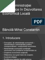 Bancila Mihai Constantin Rolul Administraţiei Economice în Dezvoltarea Economică Locală