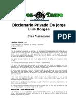 Matamoro, Blas - Diccionario Privado de Jorge Luis Borges