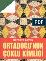 Bernard Lewis-Ortadogunun Coklu Kimligi