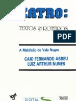 Caio Fernando Abreu e Luiz Arthur Nunes - A Maldição do Vale Negro (pdf)(rev)