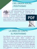 TEORÍAS DEL ORDEN SOCIAL  EL POSITIVISMO