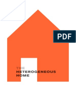 The Heterogenous Home