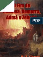 O Fim de Sodoma, Gomorra, Adma e Zeboim - R. S. Chaves PDF