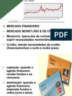mercado monetário, crédito, capitais e cambial