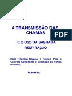 A TRANSMISSÃO DAS CHAMAS