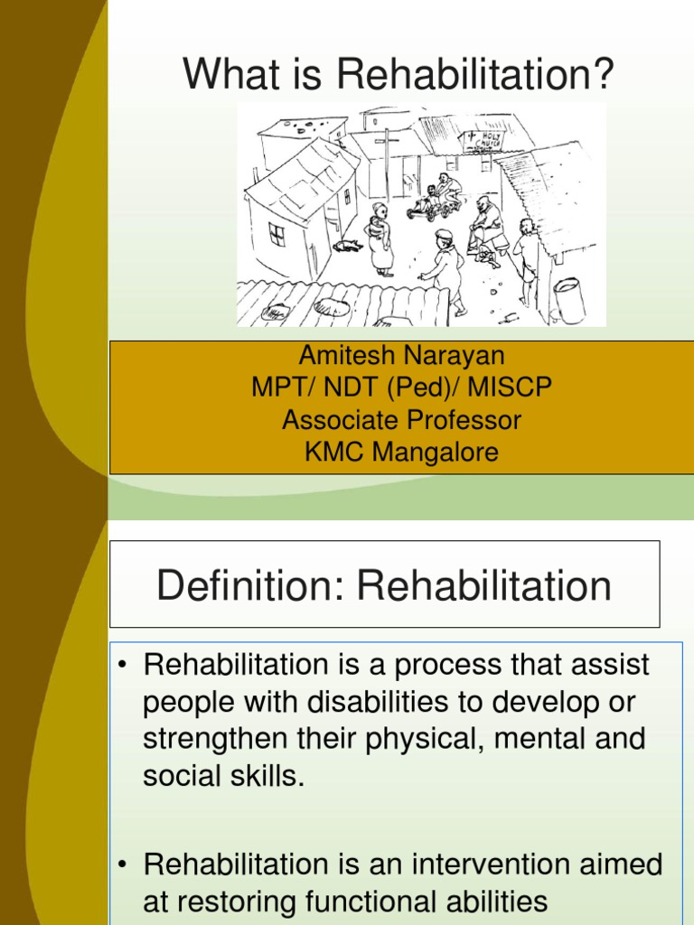 class-1- rehabilitation- what it is. | physical therapy | disability