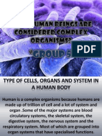 Why Human Beings Are Considered Complex Organisms Group 5