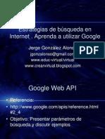 Estrategias de Busqueda en Internet. Aprenda a utilizar Google