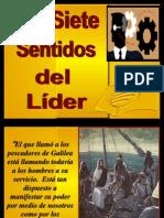 1. Los Siete Sentidos Del Lider y El Sentido de Llamado