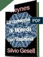 Keynes y Gesell Teoria de Conversion de Moneda Con Vaselina.pdf