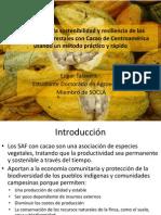 Evaluación de la Sosteniilidad y resiliencia de los sistemas agroforestales