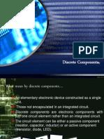 Discrete Components
