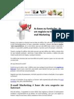 As bases ou fundações  de um negócio na Internet e-mail Marketing