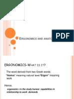 Ergonomics and Anatony