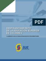 Desfinanciamiento de la educación superior en Colombia