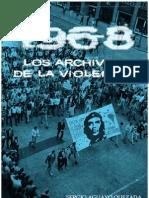 Sergio Aguayo Quezada - 1968. Los Archivos de La Violencia