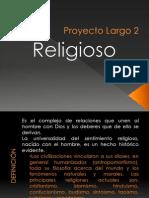Proyecto Largo 2 Religioso