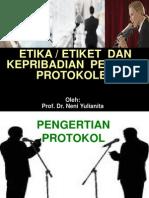 Etiket Dan Etika Protokoler (Kopertis-2012)