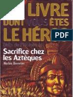Défis de l'histoire 4-Sacrifice chez les aztèques