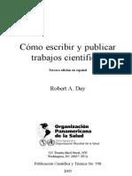 DAY, Roberth.(2005) Cómo escribir trabajos cientificos (3ed en español).