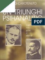 Aldo Carotenuto - Un Triunghi Psihanalitic. Sabina Spielrein Intre Jung Si Freud