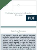1 Problemas Actuales de Los Derechos Humanos en Latino America