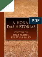 Rita Maria Felix - A Hora Das Historias