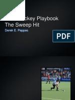 Field Hockey Playbook Sweep Hit
