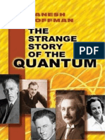 The Strange Story of the Quantum