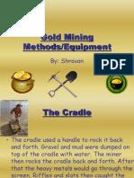 Gold Mining Methods Shravan