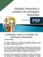 Utilidades Retenidas y Cambios de Utilidades CONTABILIDAD INTERMEDIA II