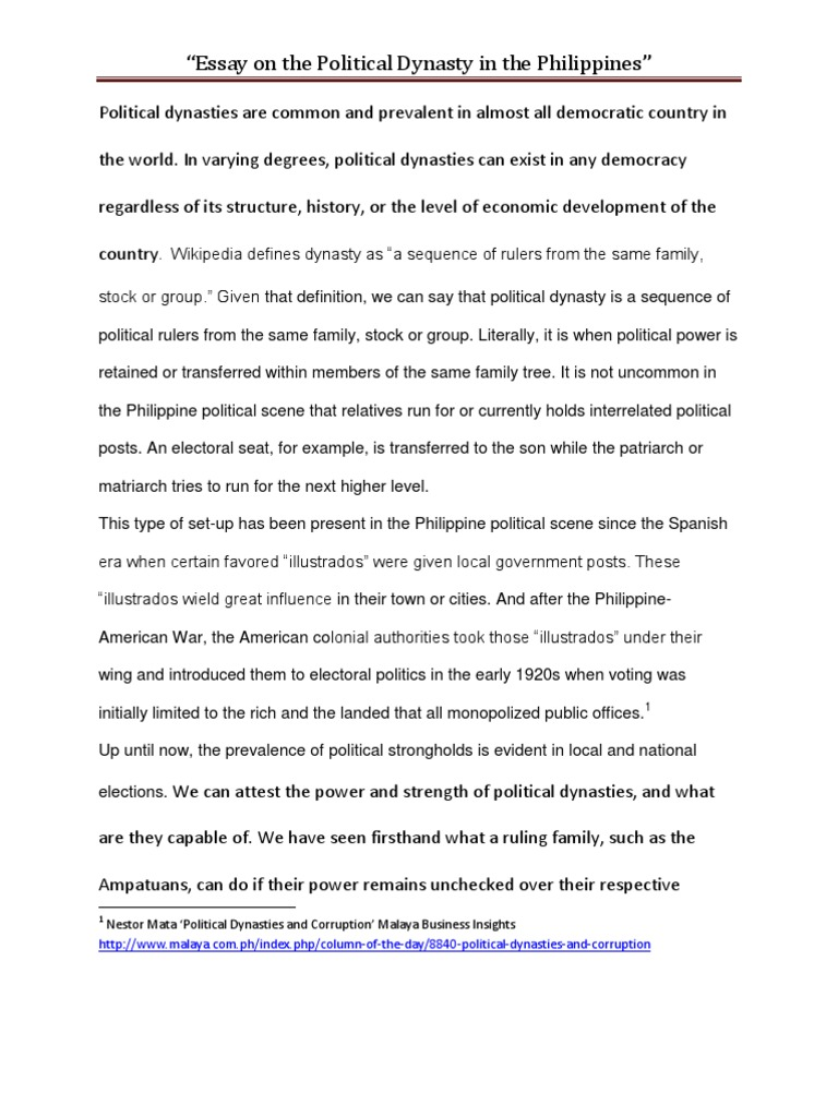 political dynasty 4 essay The han dynasty developed into the strongest and longest lasting chinese empire in 206 bc, enduring until 220 ad the dynasty was as powerful as the later roman empire their government was.