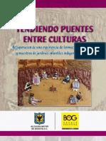 TENDIENDO PUENTES ENTRE CULTURAS - Recuperacion de una experiencia de formacion maestros jardines infantiles indigenas Bogotá