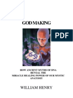 William Henry God Making How Ancient Myths of DNA Reveal the Miracle Healing Power of Our Mystic Anatomy 2000 PDF